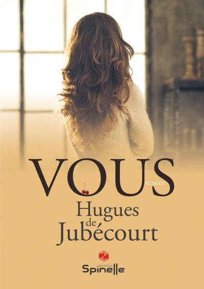 [De Jubecourt, Hugues] Vous Vous10