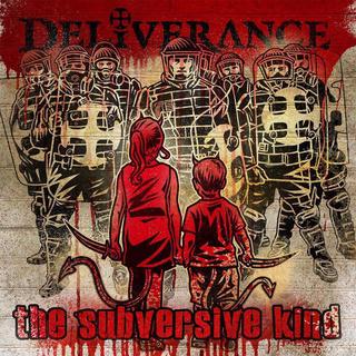 Deliverance - The Subversive Kind 82036710
