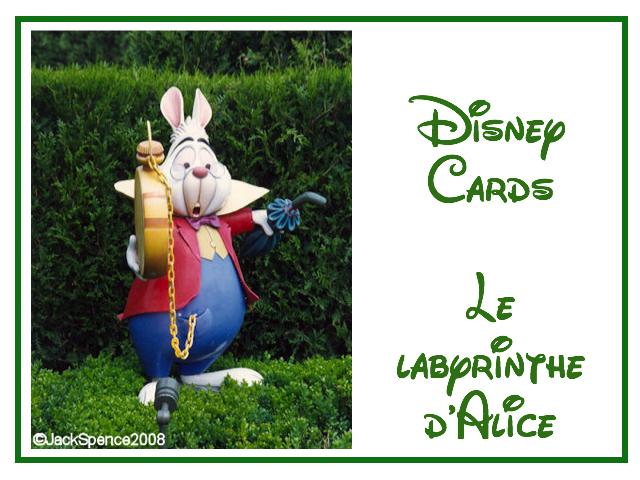 Disney Cards {Le Labyrinthe d'Alice} Labyri10