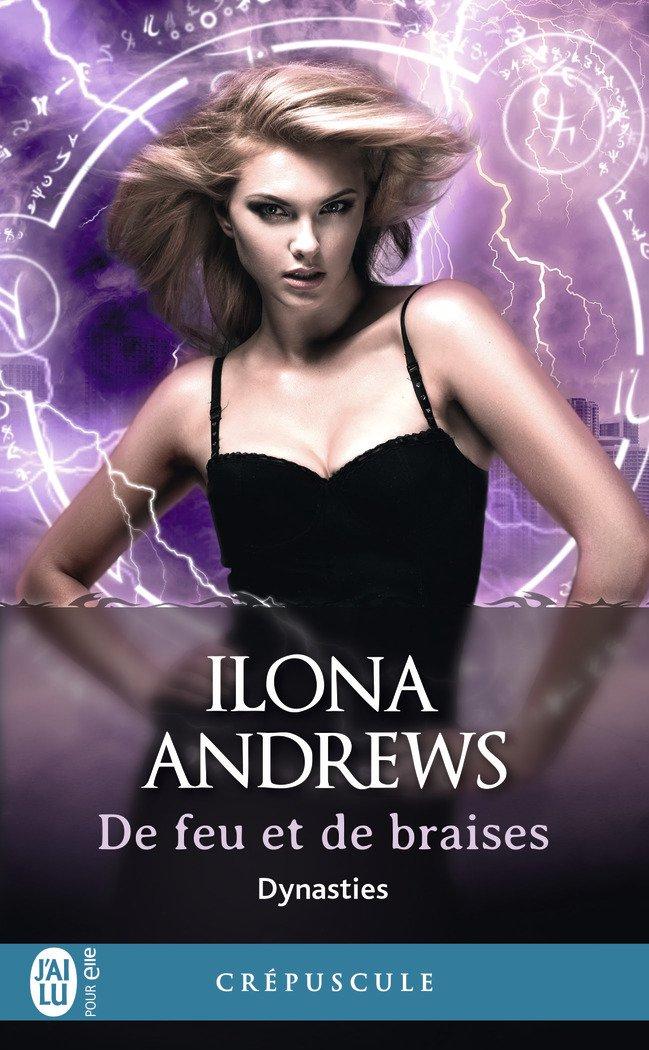 Dynasties - Tome 3: De Feu et de Braises de Ilona Andrews 71azmt10