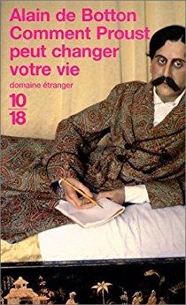 """""""Comment Proust peut changer votre vie"""" Alain de Botton 519fmc10"""