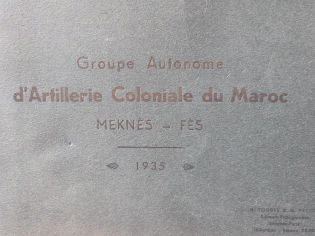 Livret Groupe Autonome d'artillerie coloniale du Maroc Meknes-Fes 1935 P1050316