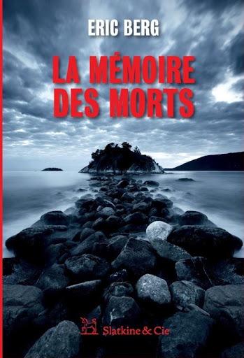 [Berg, Eric] La mémoire des morts Couvla10