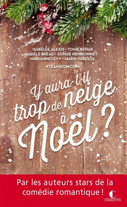 [Editions Charleston / Leduc] Y aura-t-il trop de neige à Noël ? Couv2610