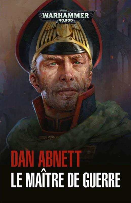 Les Fantômes de Gaunt : le Maître de Guerre de Dan Abnett  11f2ed10