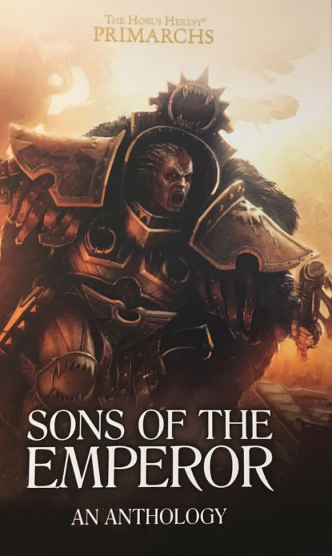 [Horus Heresy] Primarch Series - Sons of the Emperor - Anthologie 8380f510