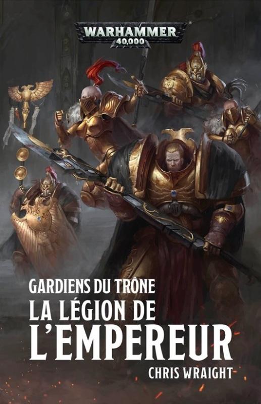 Gardiens du Trone : la Legion de l'Empereur de Chris Wraight C4a22e10