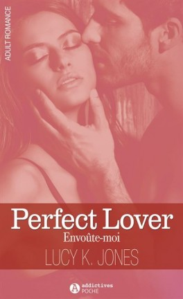 JONES Lucy K. - Perfect Lover : Envoûte-moi Perfec11