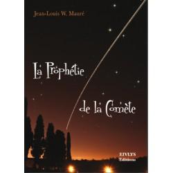 La Prophétie de la Comète de Jean-Louis W. Mauré La-pro10