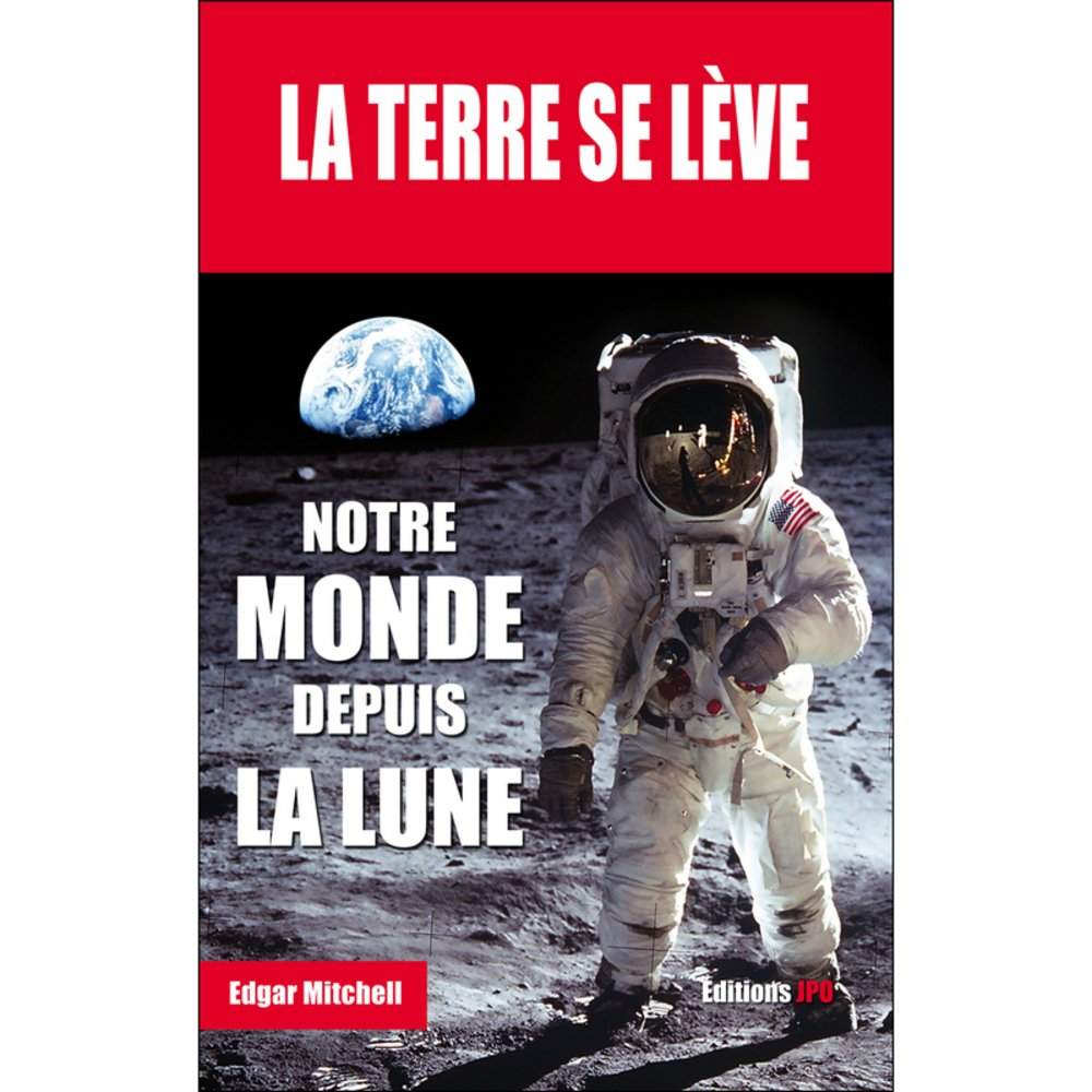 [LIVRE] La Terre se lève (Edgar Mitchell) La_ter10