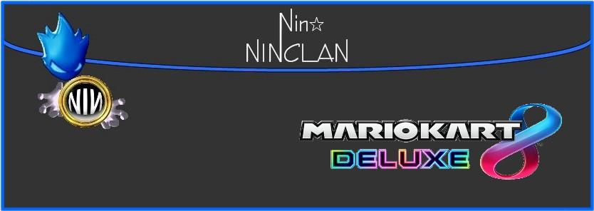 Nin★Clan MK8dx