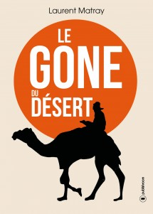 [éditions Publishroom] Le gone du désert de Laurent Matray (ebook) Le-gon10