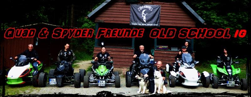 Quad & Spyderfreunde Old School