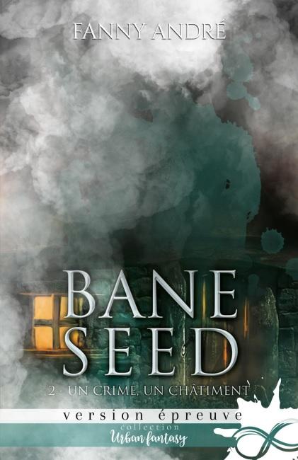 ANDRE Fanny - BANE SEED - Tome 2: Un crime, un châtiment 022_ba10
