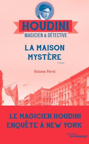 PERRET Vivianne - Houdini magicien & détective - Tome 4 : La maison mystère 052_ho10