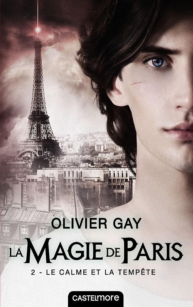 GAY Olivier - La magie de Paris T3 : ici et ailleurs 1802_g10