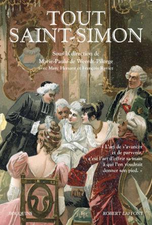 Tout Saint-Simon. Aux éditions Bouquins Robert Laffont Captu170