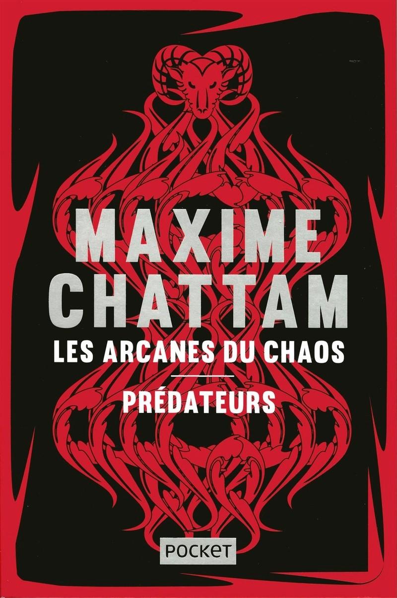 CHATTAM Maxime - Les arcanes du chaos / Prédateurs Arcane10