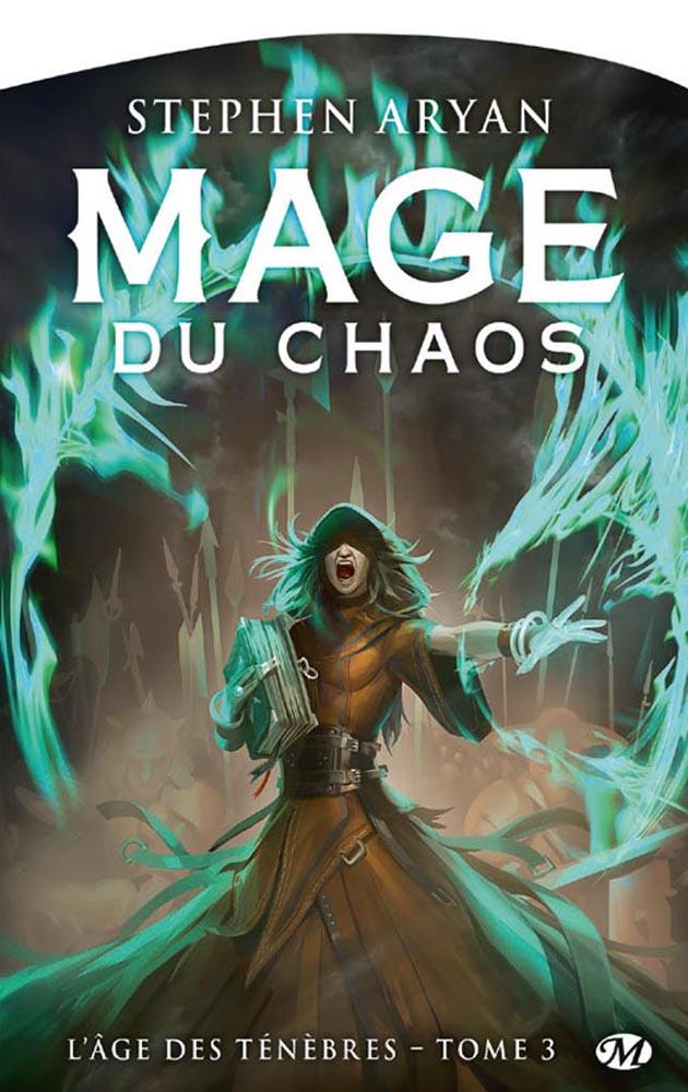 ARYAN Stephen -  L'AGE DES TÉNÈBRES - Tome 3 : Mage du Chaos Mage_d10