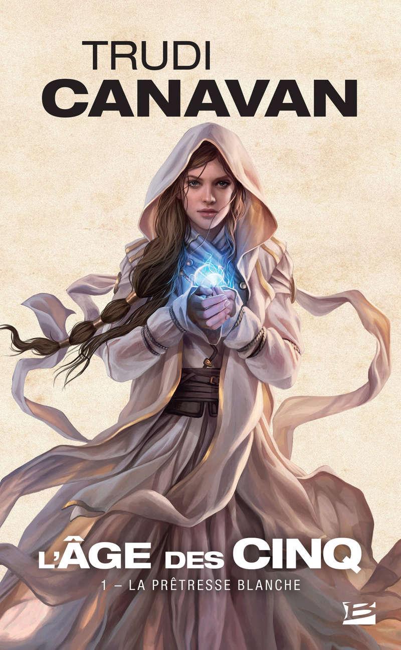 CANAVAN Trudi - L'âge des cinq tome 1 : La prêtresse blanche Prytre10