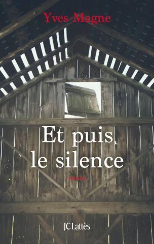 MAGNE Yves - Et puis le silence Silenc10
