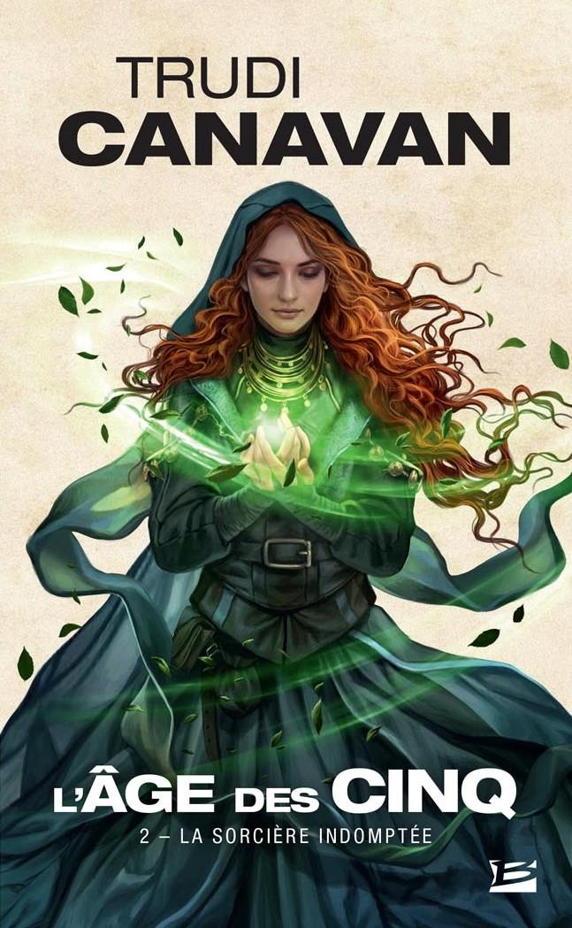 CANAVAN Trudi - L'âge des cinq tome 2 : La sorcière indomptée Sorciy10