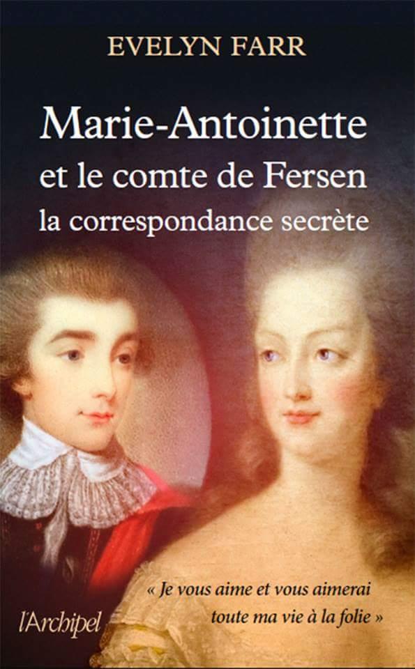 farr - Marie-Antoinette et le comte de Fersen, la correspondance secrète, d'Evelyn Farr - Page 3 Img_1710