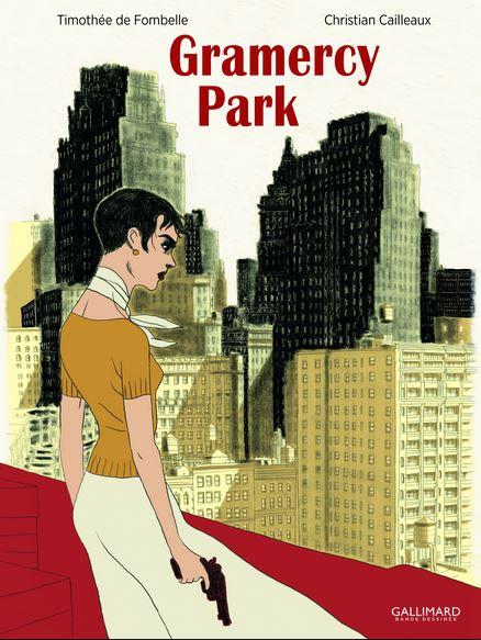 Gramercy Park de Timothée De Fombelle et Christian Cailleaux A_couv10