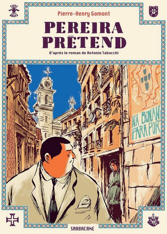 """Pierre-Henry GOMONT et """"Pereira prétend"""" Pereir10"""