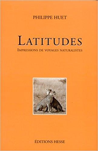 [Biblio] Récits d'aventures naturalistes  - Page 3 Latitu10