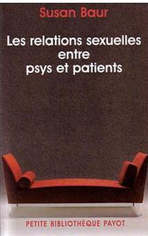 Susan Baur - relations sexuelles entre psychiatres et patients
