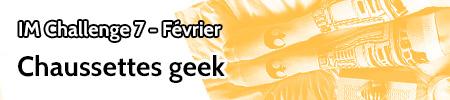 IM challenge Fev18 - Chaussettes geek Bannie19