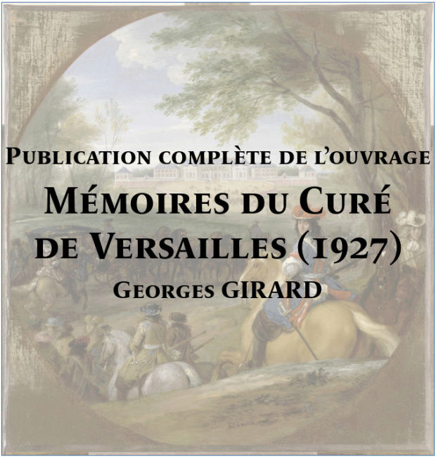 Publication complète de « Mémoires du Curé de Versailles » Memoir10