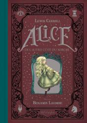 Alice au pays des merveilles et De l'Autre Côté du miroir (Lewis Carroll, 1865, 1871) Miroir10