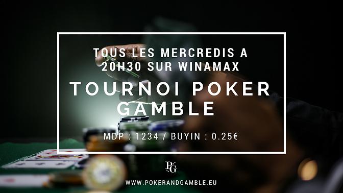 """Mot de passe tournoi privé """"Poker Gamble sur Winamax le 19/06 à 20h45 Tourno15"""
