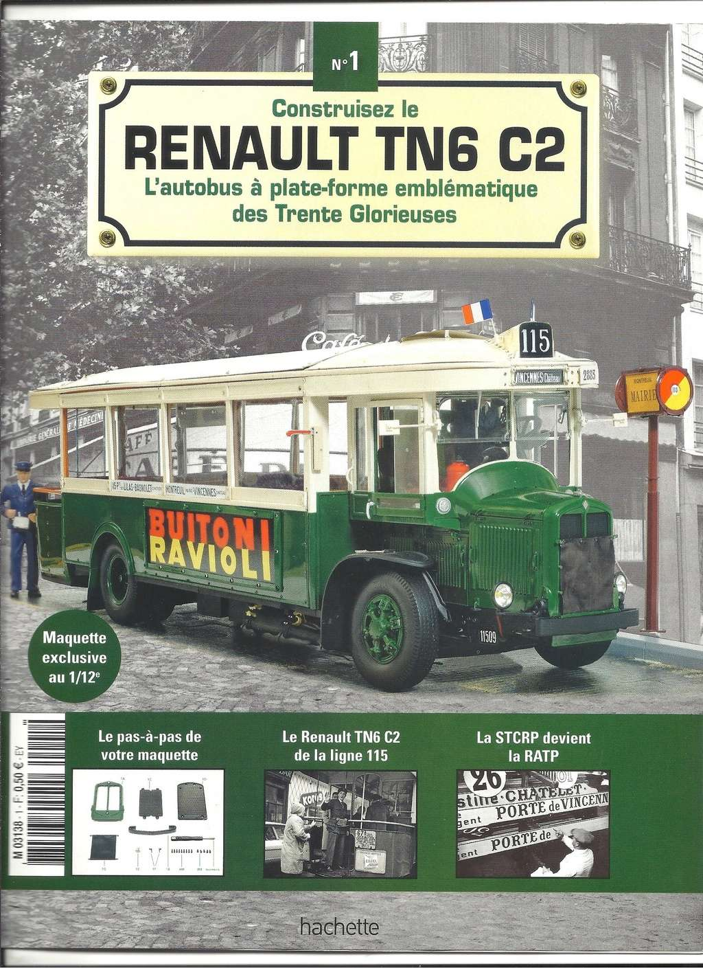 RENAULT TN6 C2 au 1/12ème collection de chez HACHETTE  Numyr291