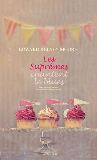 Les Suprêmes d'Edward Kelsey Moore 97823312