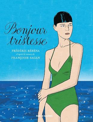 Bonjour Tristesse, l'adaptation BD du roman de Françoise Sagan Couv_b10
