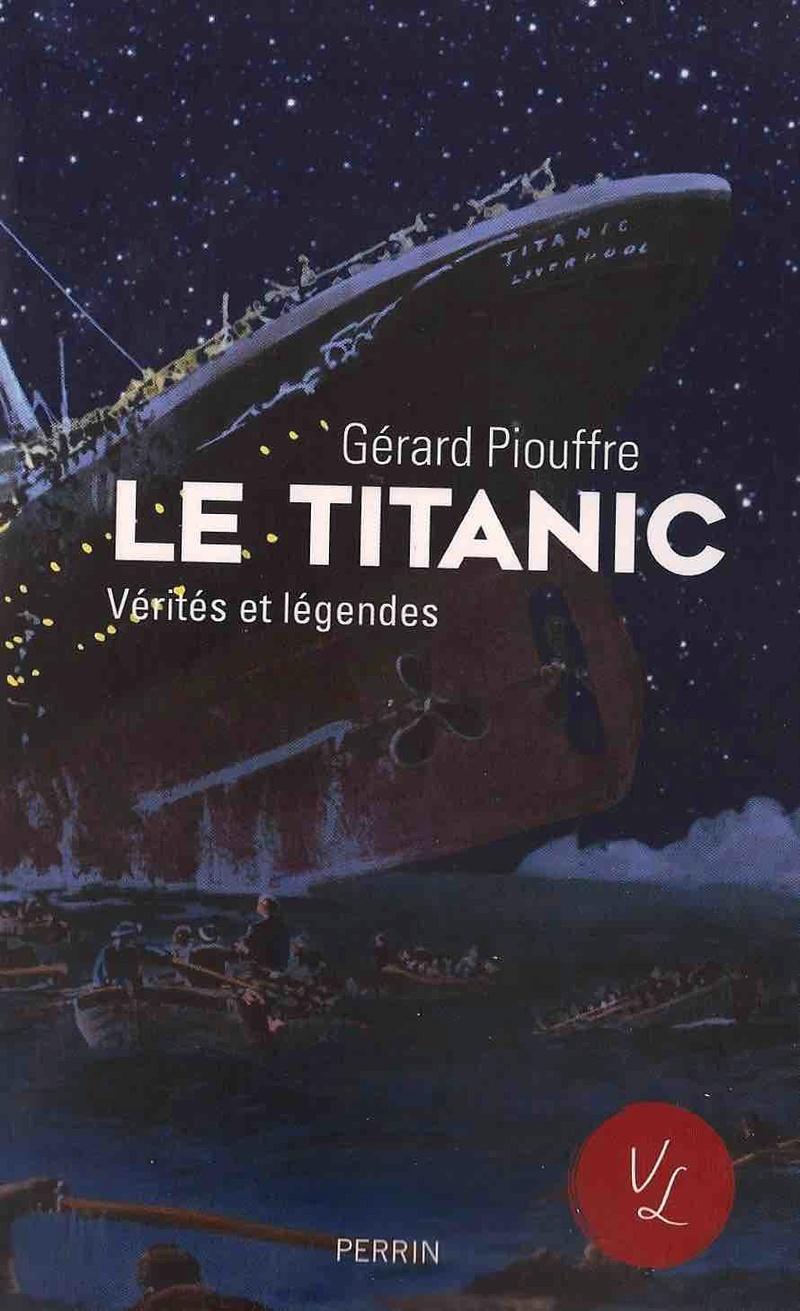 Le Titanic, Vérités et Légendes Sans_t10
