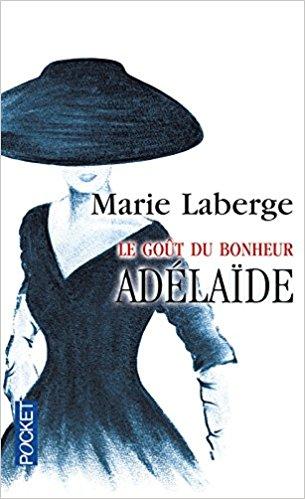 Trilogie Le goût du bonheur de Marie Laberge 51mp-g10