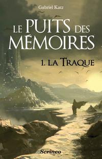 Le Puits des mémoires - Tome 1 : La traque de Gabriel Katz C_le-p10