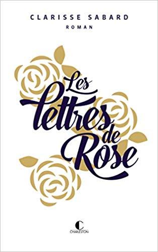 Les lettres de Rose de Clarisse Sabard 41n1gf10