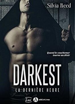Darkest. La Dernière Heure de Silvia Reed Darkes10