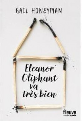 Eleanor Oliphant va très bien de Gail Honeyman Eleano10