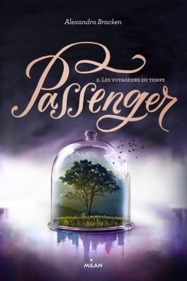 Passenger - Tome 2 : Les voyageurs du temps d'Alexandra Bracken Passen13