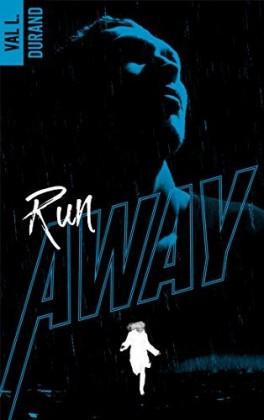 Run Away - Tome 1 : Run Away de Val L. Durand Run-aw10