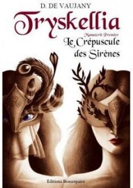 Tryskellia - Manuscrit Premier : Le Crépuscule des Sirènes de Didier De Vaujany Tryske10