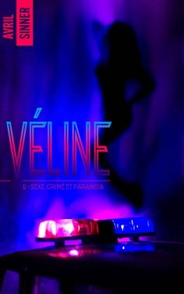 Véline - Tome 2 : Sexe, crime & paranoïa d'Avril Sinner Veline10