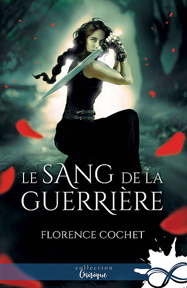 Le Sang de la guerrière [MxM Bookmark - Collection Infinity] 088eb810