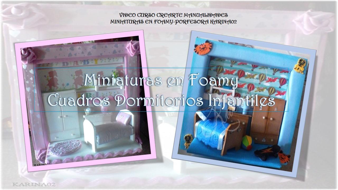 """VIDEO-CURSO GRATIS: """"MINIATURAS EN FOMY-DORMITORIOS INFANTILES"""" Detalles, inscripcion y presentacion de la tarea Diapos15"""
